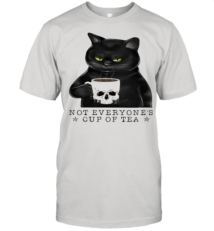 Not Everyone's Cup Of Tea Cat Skull Cup shirt
