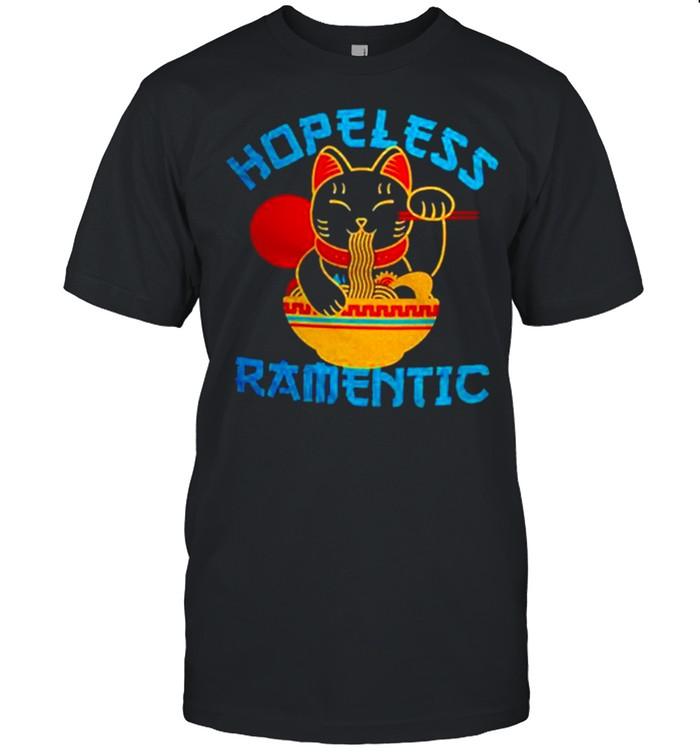 Lucky Cat Hopeless Ramentic shirt