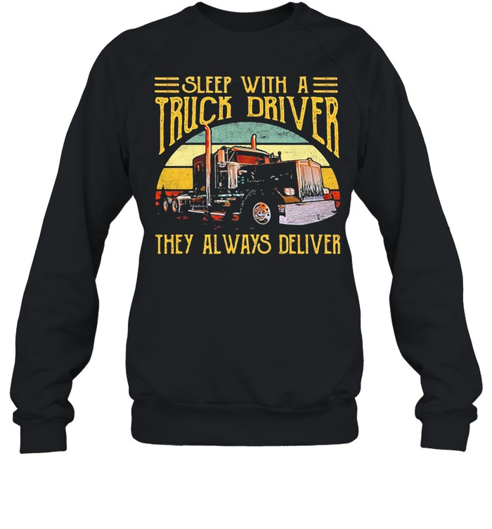 Sleep With A Truck Driver They Always Deliver Vintage Sunset shirt Unisex Sweatshirt