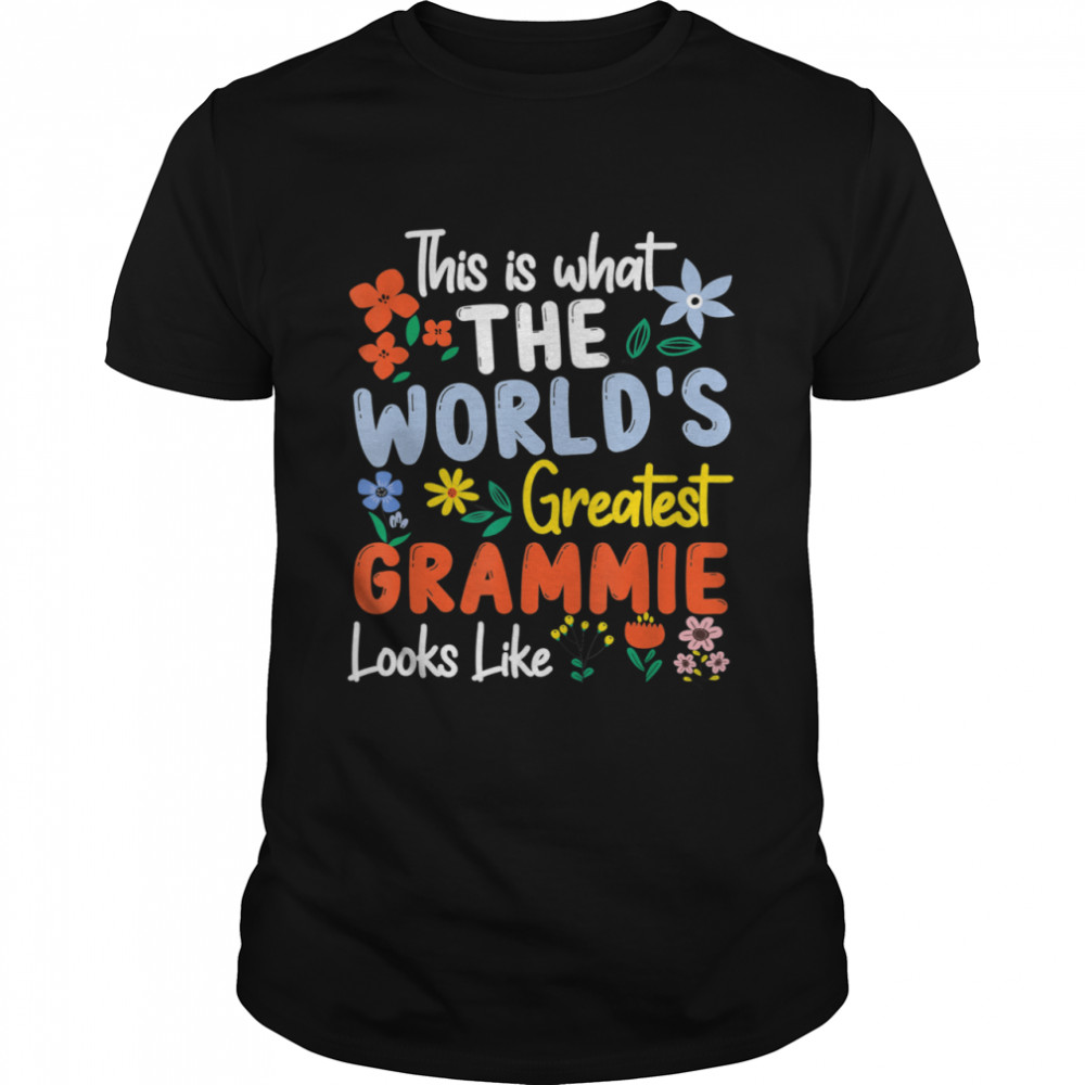 Greatest Grammie Looks Like Mother's Day shirt