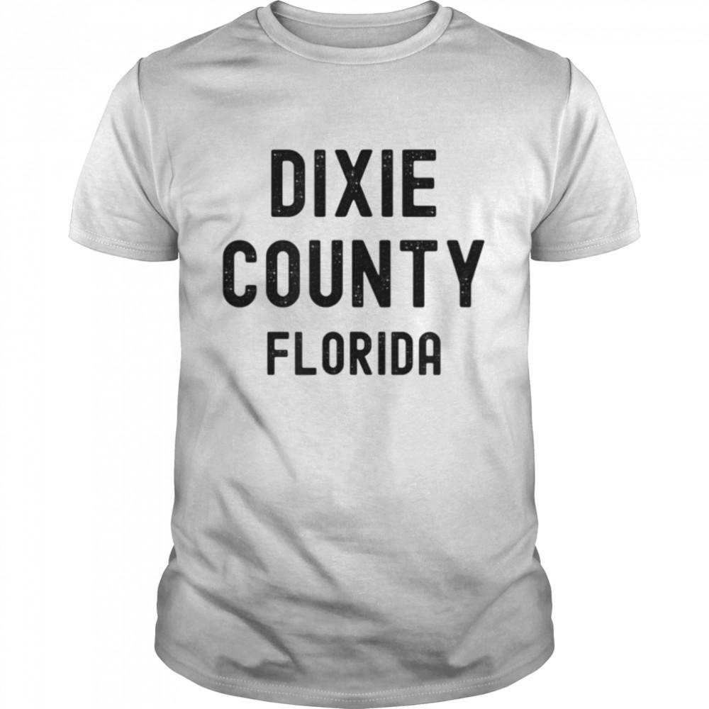 Dixie County Florida shirt