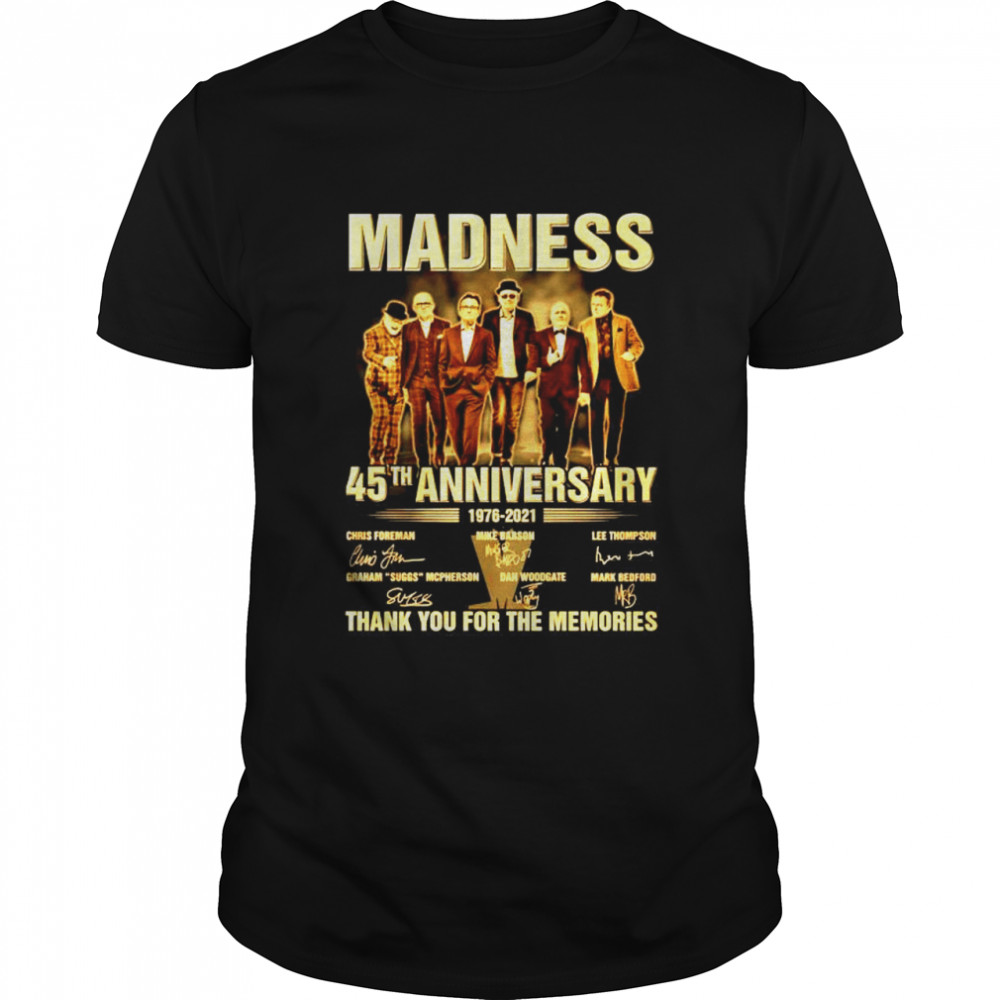 Madness 45Th anniversary 1976-2021 signature thank you for the memories shirt