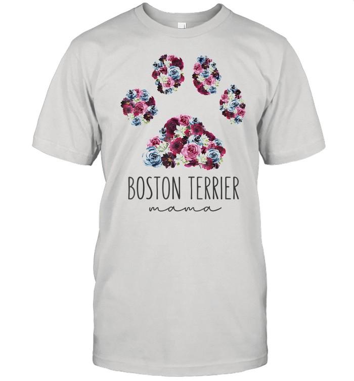 Boston Terrier Mama Floral Paw Dog Mom Shirt