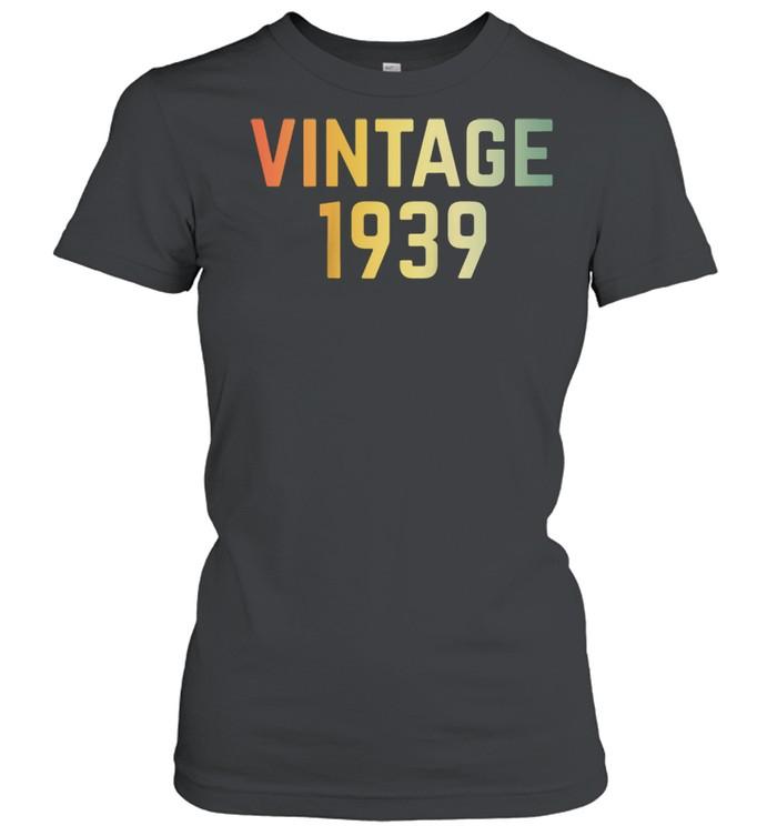 Vintage 1939 82nd Birthday Retro 82 Years shirt Classic Women's T-shirt