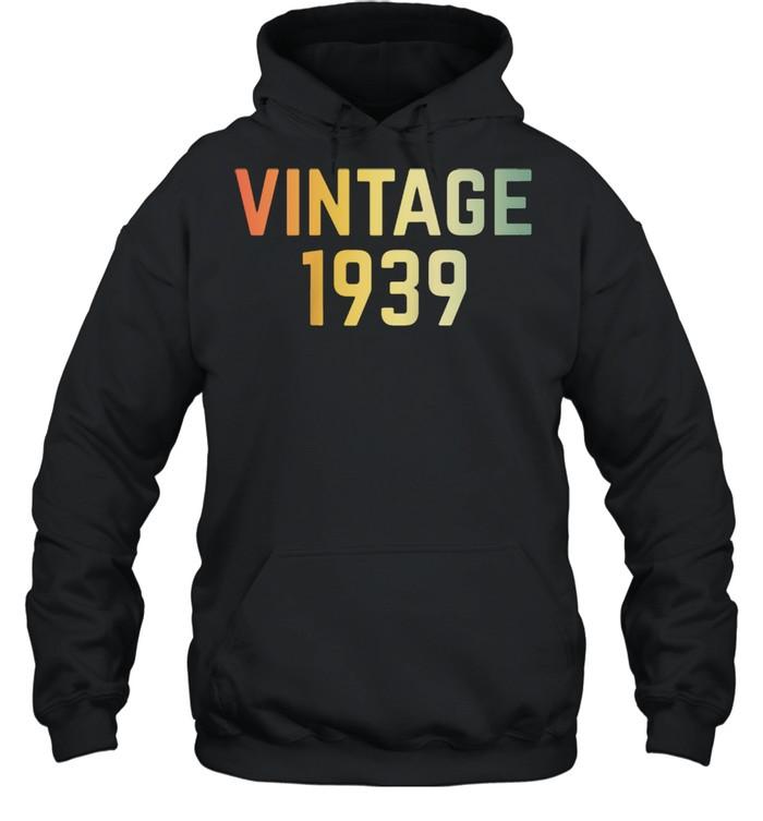 Vintage 1939 82nd Birthday Retro 82 Years shirt Unisex Hoodie