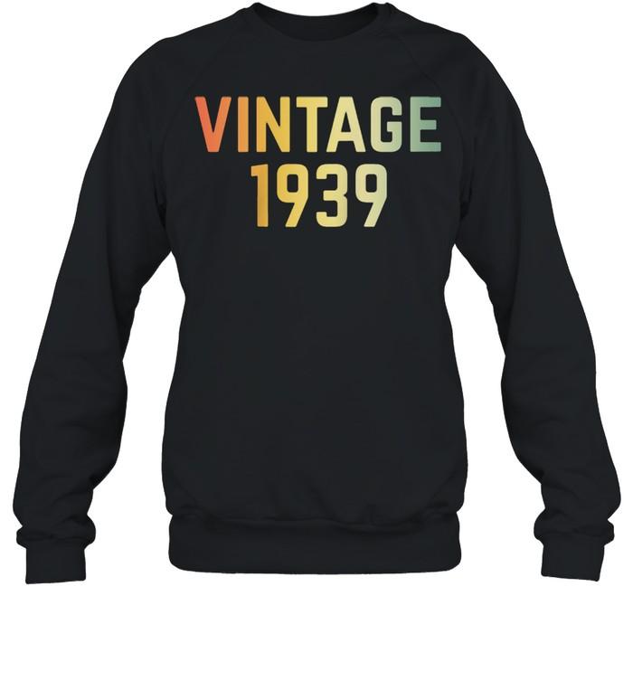 Vintage 1939 82nd Birthday Retro 82 Years shirt Unisex Sweatshirt