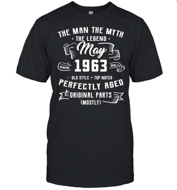 Man Myth Legend May 1963 58th Birthday For 58 Yrs Old shirt