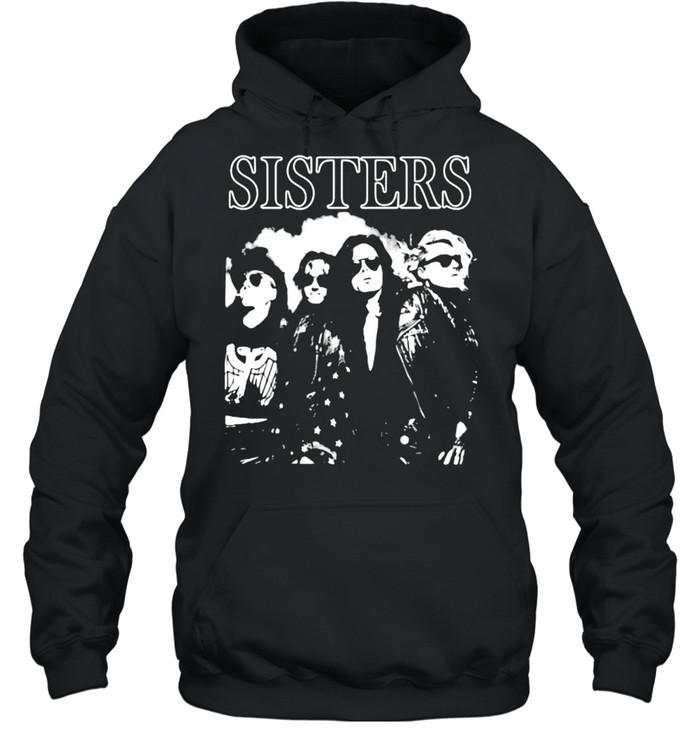 sisters band music shirt Unisex Hoodie